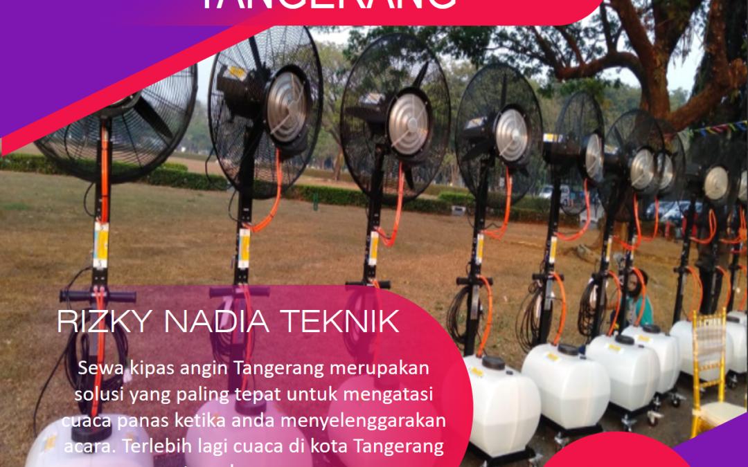 Sewa Kipas Angin Di Karang Tengah Tangerang
